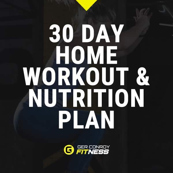 30 Day Home Workout and Nutrition Plan